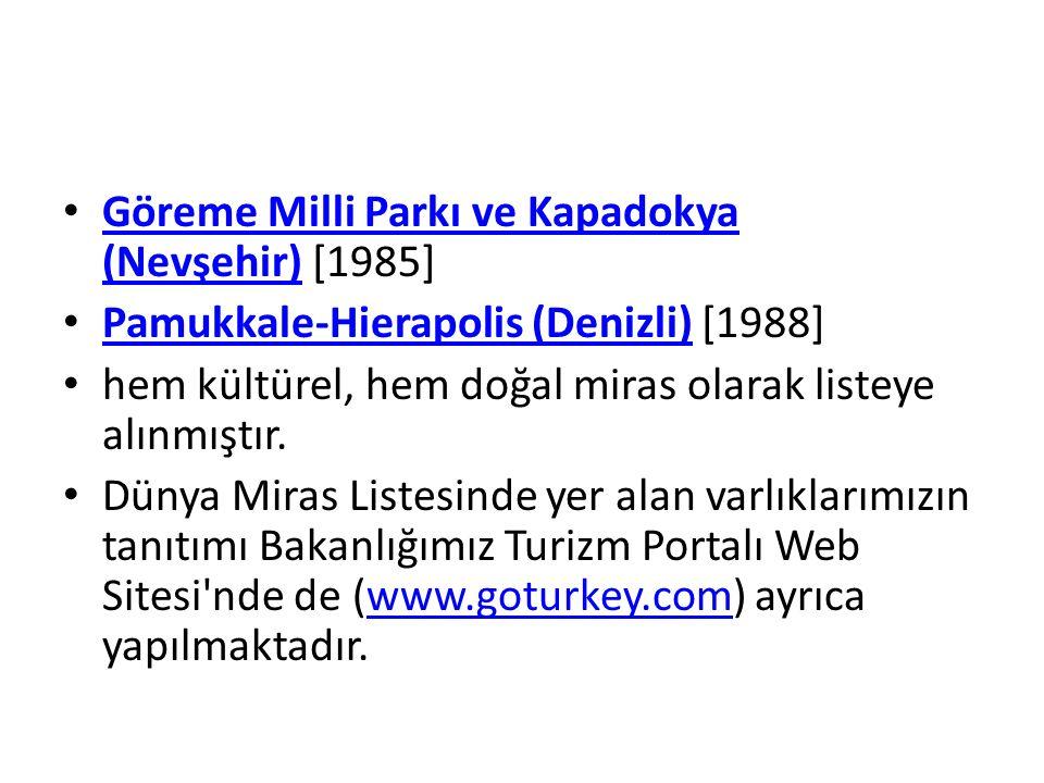 Göreme Milli Parkı ve Kapadokya (Nevşehir) [1985]
